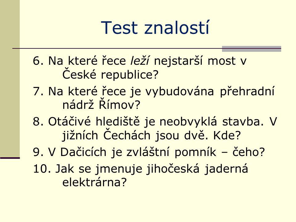 Test znalostí - řešení 1.na soutoku Malše a Vltavy 2.