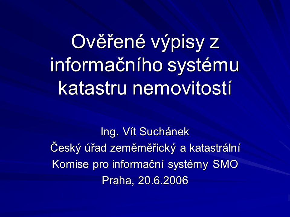 Jak najít další informace www.cuzk.czwww.cuzk.cz – Aktuality www.cuzk.cz –Informace o poskytování údajů katastru nemovitostí prostřednictvím dálkového přístupu pro vydávání ověřených výstupů z KN od 1.7.2006 –Snadné osvojení, malé úpravy oproti dosavadnímu –Příručka ke stažení – Word nebo PDF Dálkový přístup do katastru nemovitostí Práce s účty pro účely poskytování ověřených výpisů z katastru nemovitostí  ČÚZK a katastrální úřady jsou připraveny poskytnout podporu a školení