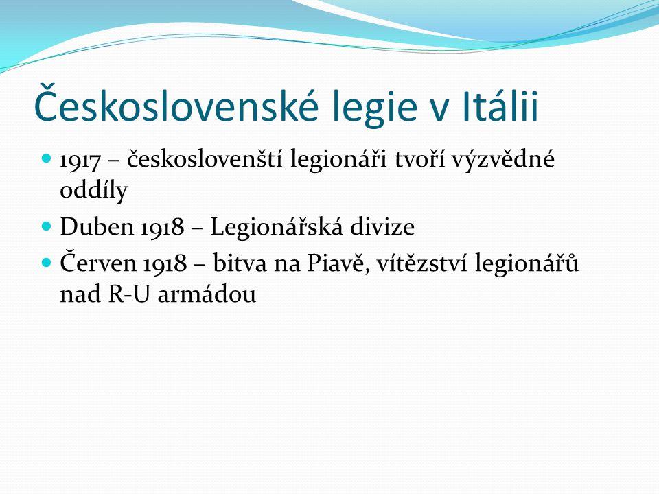Československé legie v Itálii 1917 – českoslovenští legionáři tvoří výzvědné oddíly Duben 1918 – Legionářská divize Červen 1918 – bitva na Piavě, vítě