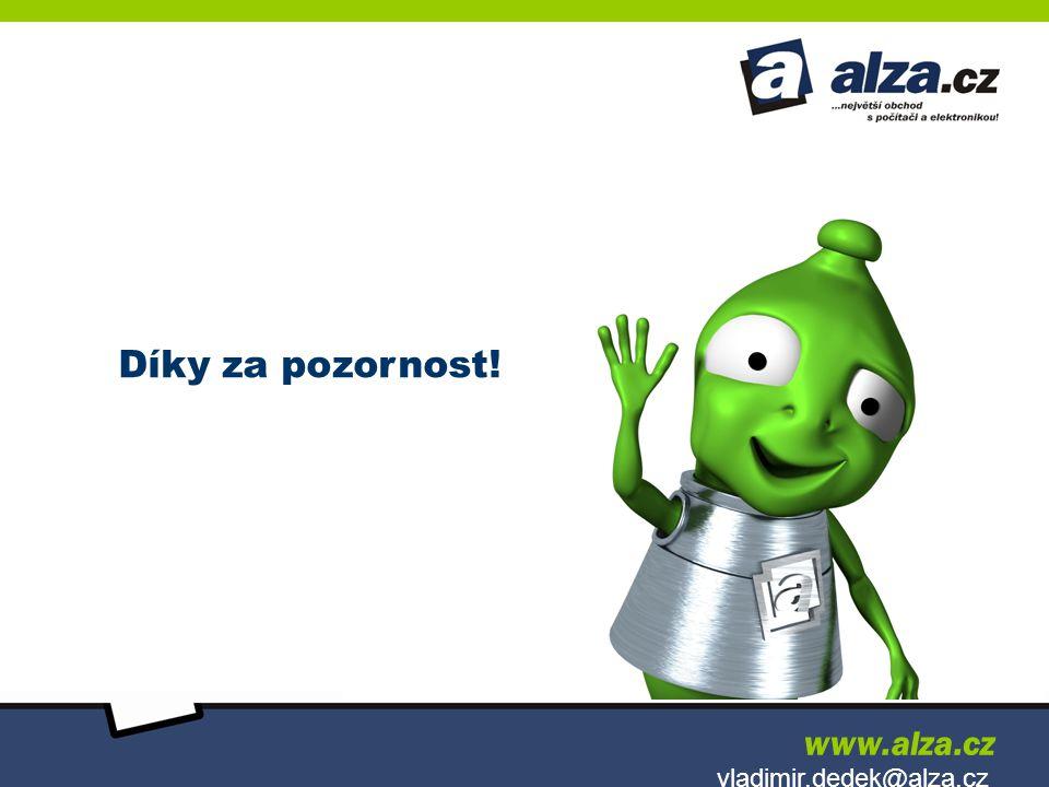 Díky za pozornost! vladimir.dedek@alza.cz