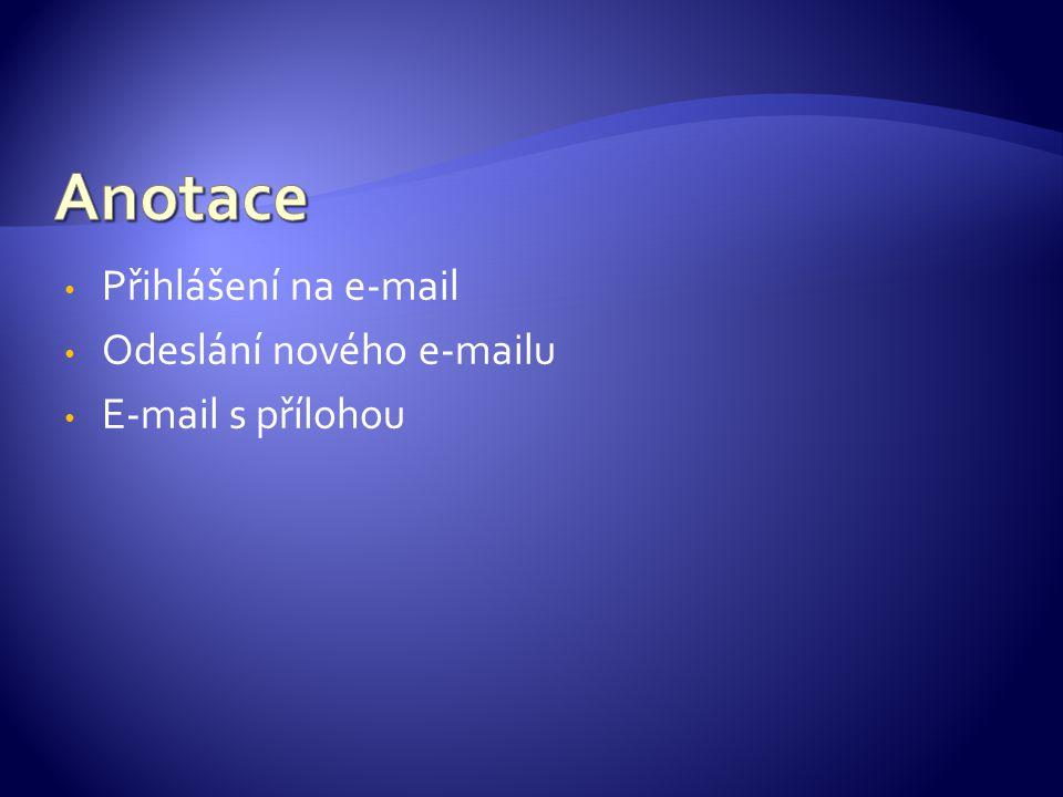 Přihlášení na e-mail Odeslání nového e-mailu E-mail s přílohou