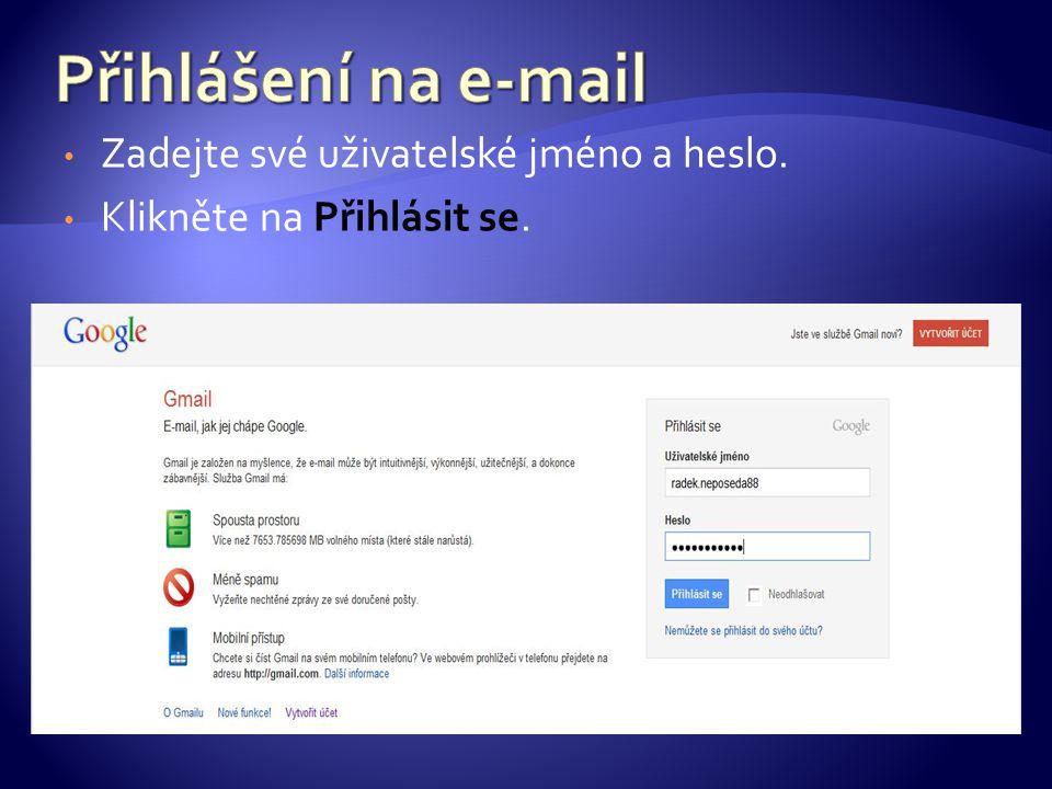 Zadejte své uživatelské jméno a heslo. Klikněte na Přihlásit se.