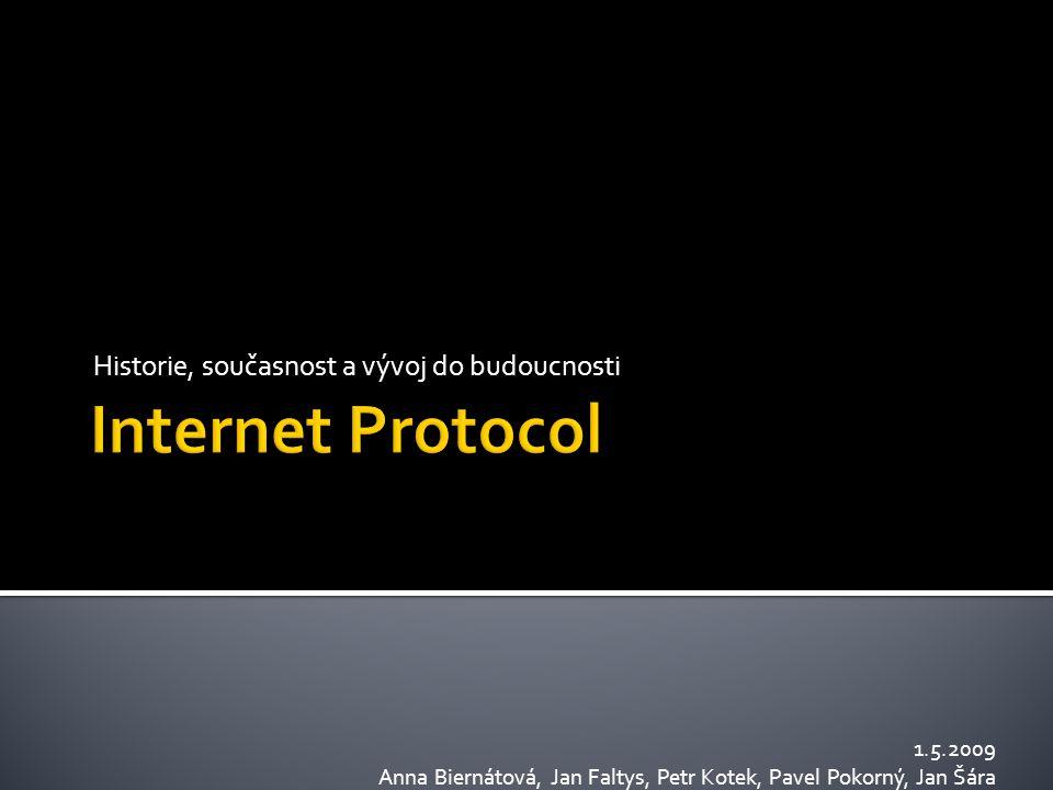  První počítačová síť  Návrh v roce 1966-1969  Defense Advanced Research Projects Agency (DoD)  Založena na přepojování paketů  První přenesená zpráva  29.10.1969 22:30  První dvě písmena slova login  Použitý porotokol  BBN Report 1822 (navržen jako spolehlivý)  Později nahrazen NCP (Network Control Protocol)