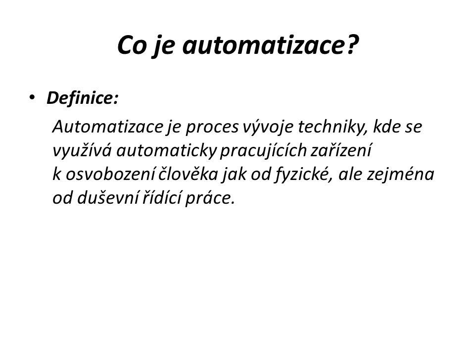 Ruční práce – mechanizace - automatizace