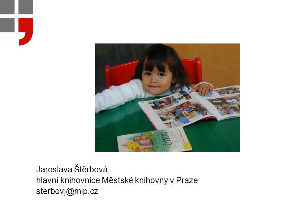 Jaroslava Štěrbová, hlavní knihovnice Městské knihovny v Praze sterbovj@mlp.cz