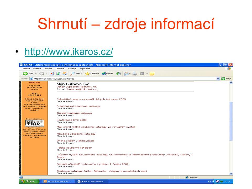 Shrnutí – zdroje informací http://www.ikaros.cz/