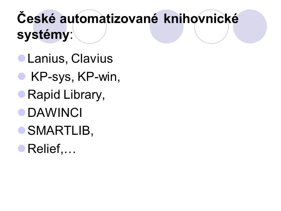 Zahraniční automatizované knihovnické systémy CDS/ISIS ALEPH TinLib BIBIS