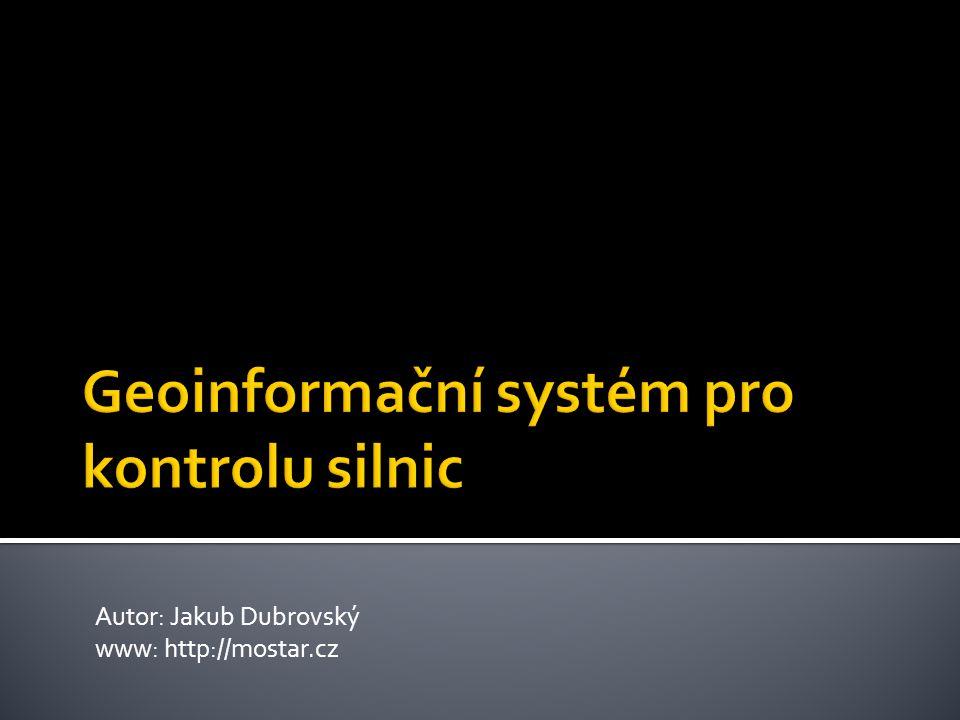 Autor: Jakub Dubrovský www: http://mostar.cz