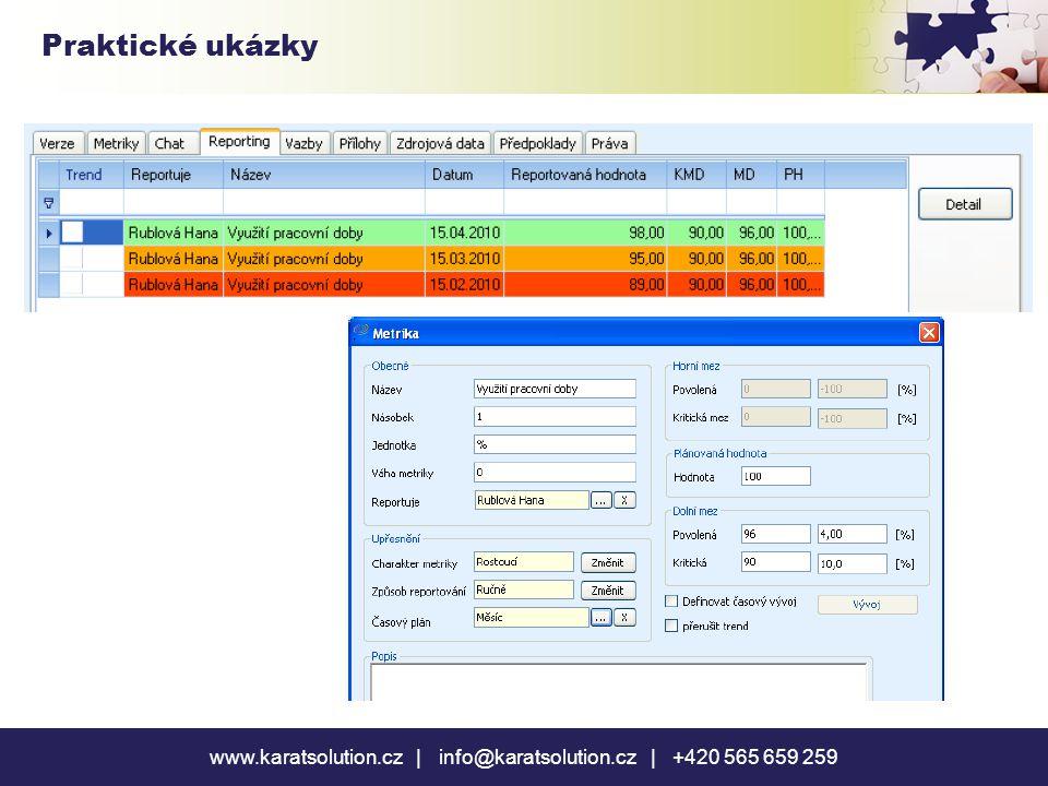 www.karatsolution.cz | info@karatsolution.cz | +420 565 659 259 Praktické ukázky