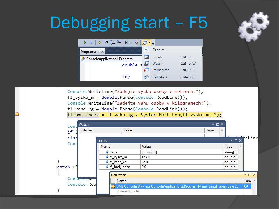 Debugging start – F5