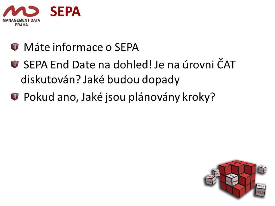 SEPA Máte informace o SEPA SEPA End Date na dohled.