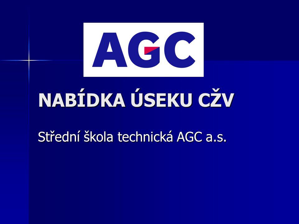 NABÍDKA ÚSEKU CŽV Střední škola technická AGC a.s.