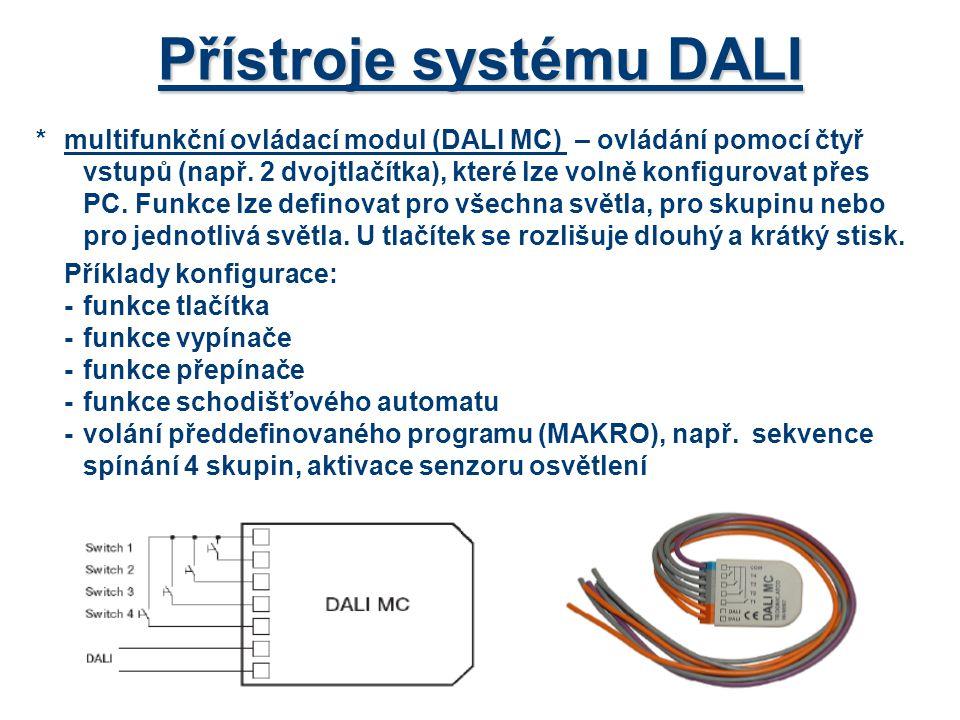 Přístroje systému DALI *multifunkční ovládací modul (DALI MC) – ovládání pomocí čtyř vstupů (např. 2 dvojtlačítka), které lze volně konfigurovat přes