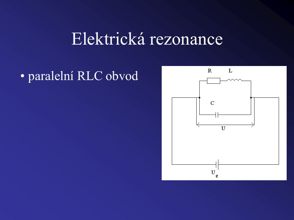 Elektrická rezonance paralelní RLC obvod