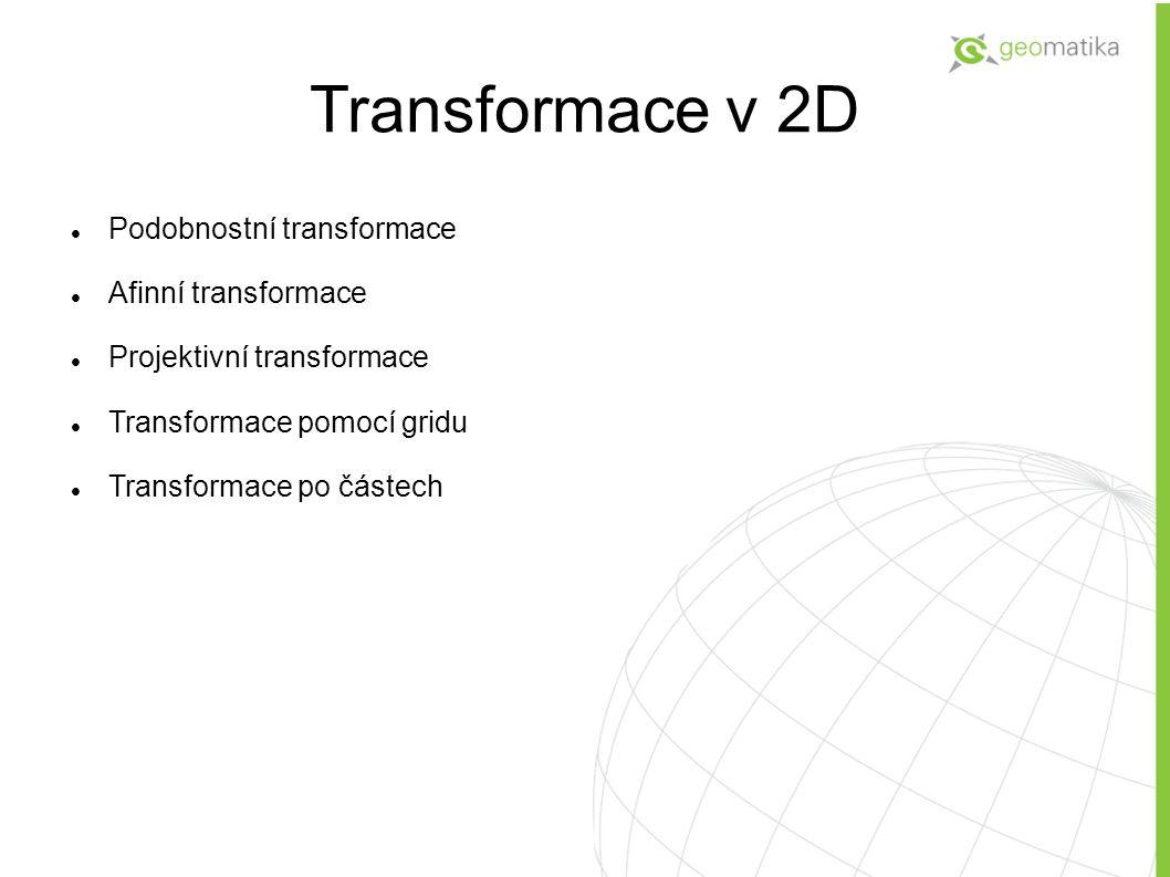 """Podobnostní transformace Vzdálenost se mění podle jednotného měřítka Úhly se zachovávají Vztah mezi tvary v originále a po transformaci je """"podobnost (podobné trojúhelníky, kružnice....) Parametry – rotace, tx, ty, měřítko"""