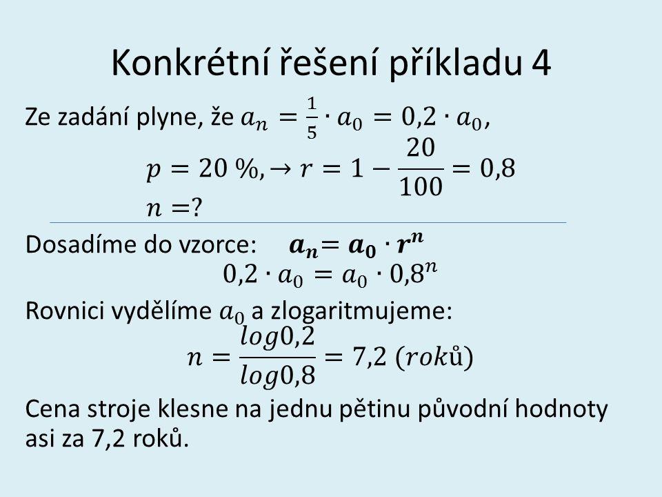 Konkrétní řešení příkladu 4