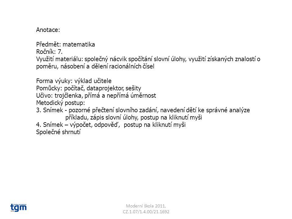 Moderní škola 2011, CZ.1.07/1.4.00/21.1692 Bára přečetla 342 stránek 3.