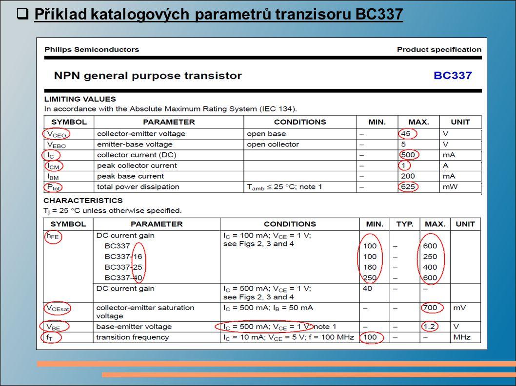  Příklad katalogových parametrů tranzisoru BC337