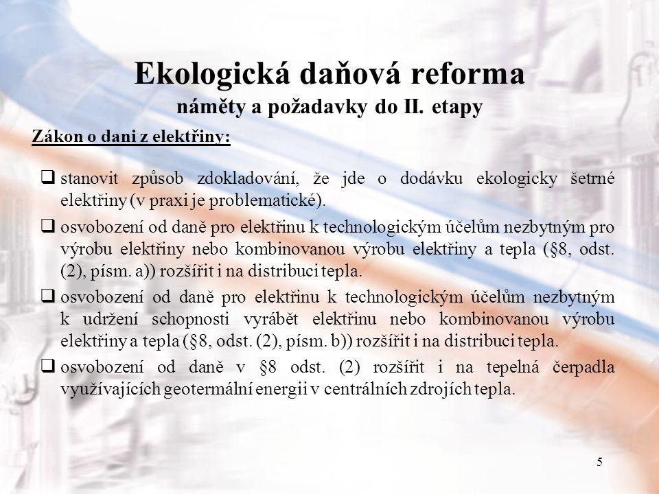 5 Ekologická daňová reforma náměty a požadavky do II.
