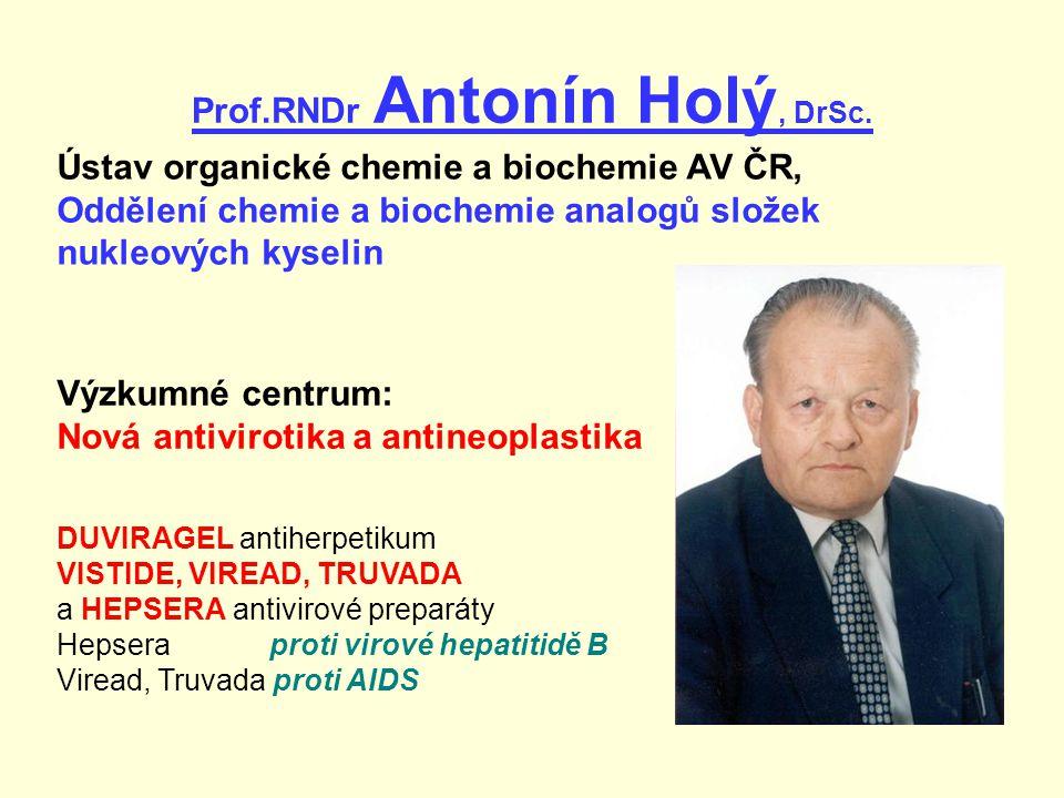 Prof.RNDr Antonín Holý, DrSc.