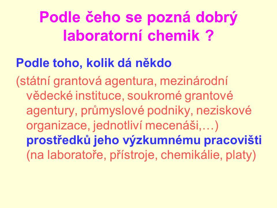 Podle čeho se pozná dobrý laboratorní chemik .