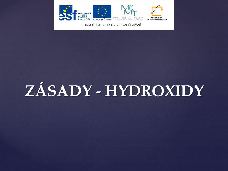 ZÁSADY - HYDROXIDY