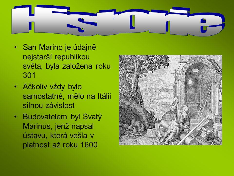 San Marino je údajně nejstarší republikou světa, byla založena roku 301 Ačkoliv vždy bylo samostatné, mělo na Itálii silnou závislost Budovatelem byl