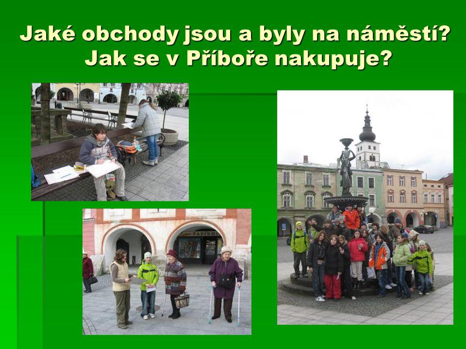 Jaké obchody jsou a byly na náměstí? Jak se v Příboře nakupuje?