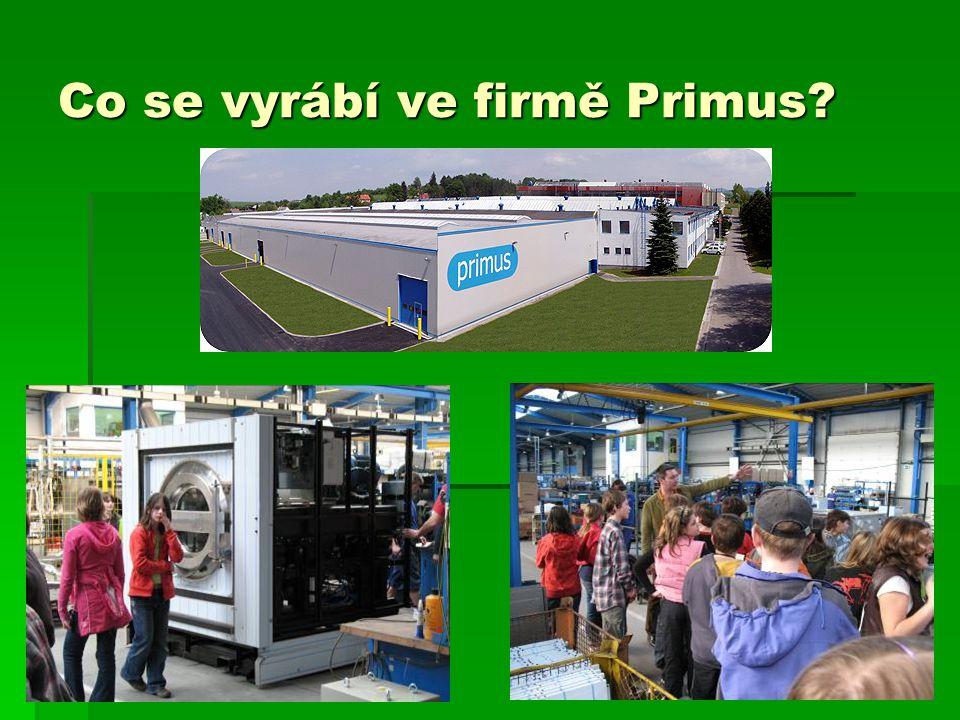 Co se vyrábí ve firmě Primus?