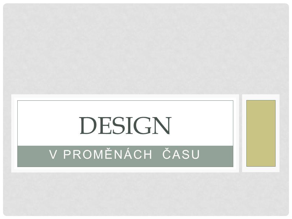 """Význam slova """"design – může zahrnovat vynalézavost nebo umění Týká se toho, jak věci vypadají, ale i toho, jak fungují Pokud je důraz kladen na vzhled – můžeme hovořit o """"dekorativním designu Pokud je zdůrazněna funkčnost, mluvíme o """"funkčním designu Každý design obsahuje určitý poměr vzhledu a funkce"""