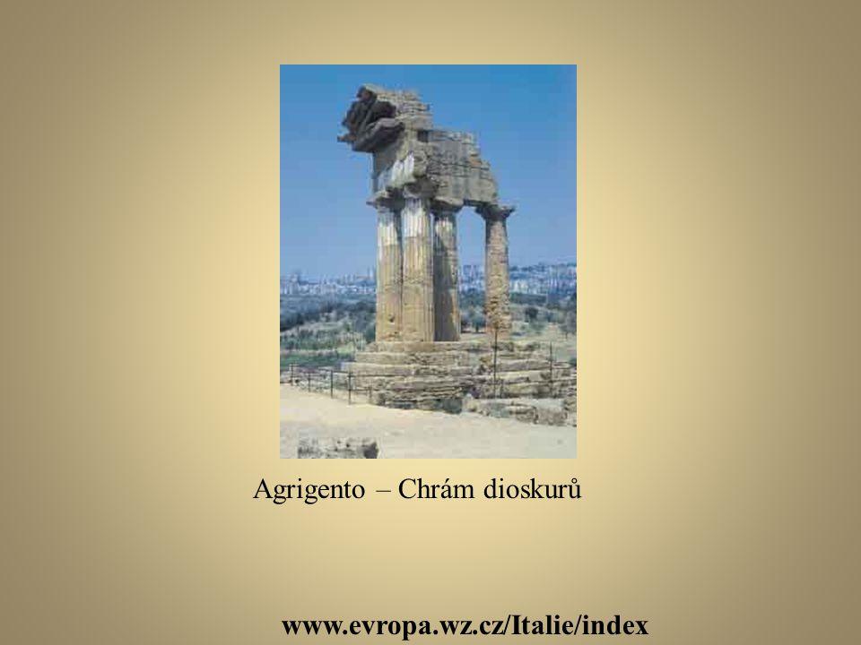 www.evropa.wz.cz/Italie/index Agrigento – Chrám dioskurů