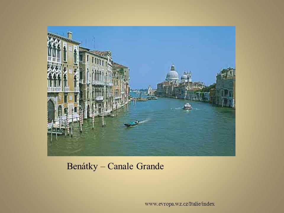 www.evropa.wz.cz/Italie/index Benátky – Canale Grande