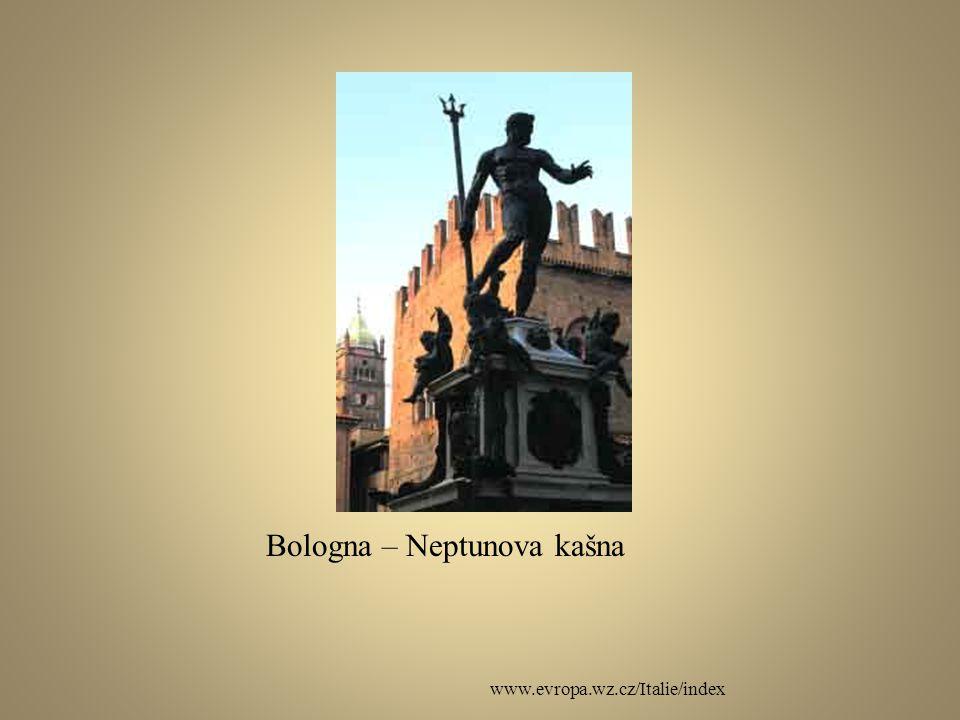 www.evropa.wz.cz/Italie/index Bologna – Neptunova kašna