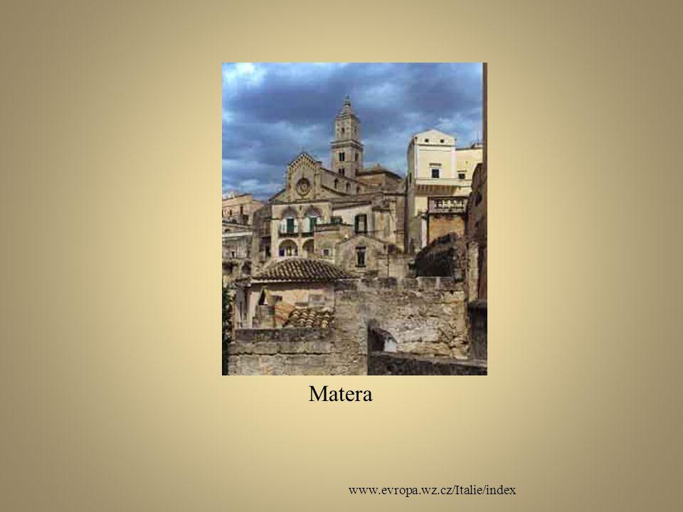 www.evropa.wz.cz/Italie/index Matera