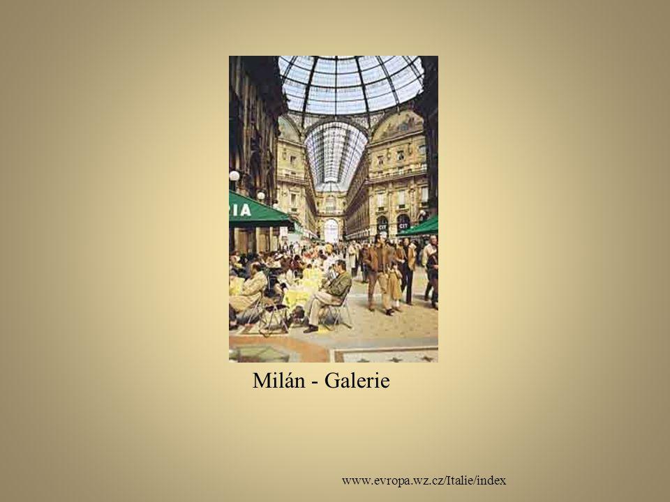 www.evropa.wz.cz/Italie/index Milán - Galerie