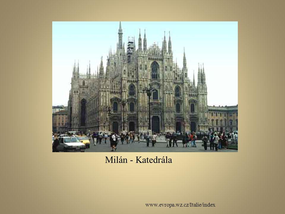 www.evropa.wz.cz/Italie/index Milán - Katedrála