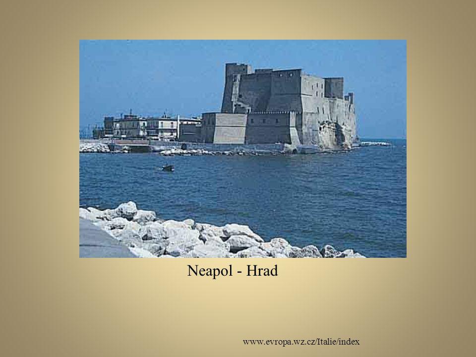 www.evropa.wz.cz/Italie/index Neapol - Hrad
