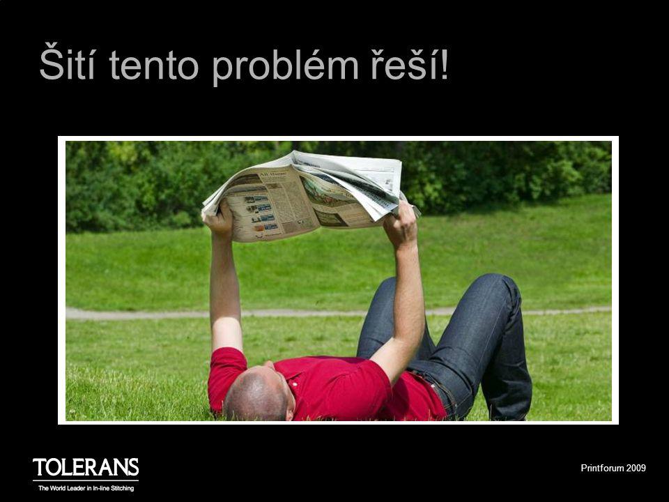 Printforum 2009 Šití tento problém řeší!