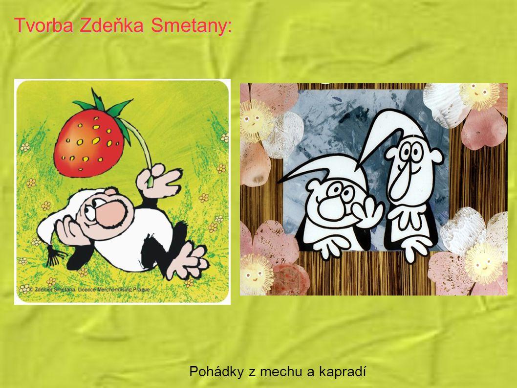 Tvorba Zdeňka Smetany: Pohádky z mechu a kapradí