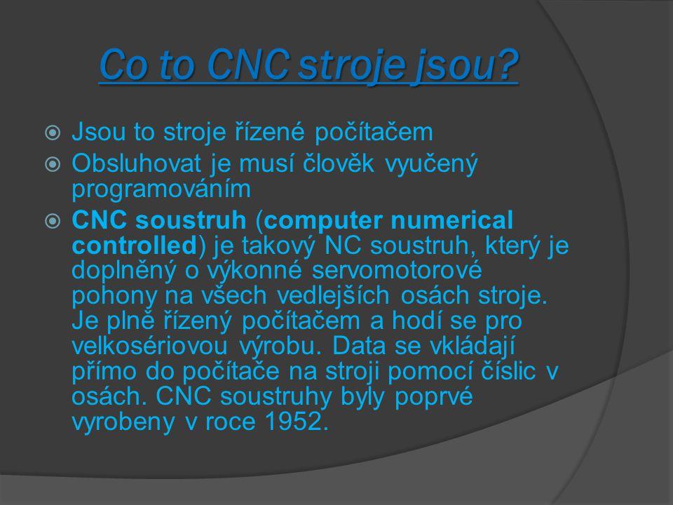 Co to CNC stroje jsou.