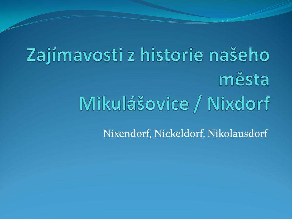 Nixendorf, Nickeldorf, Nikolausdorf