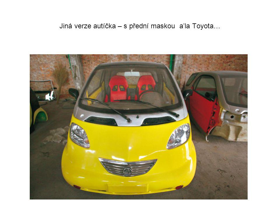Jiná verze autíčka – s přední maskou a'la Toyota…