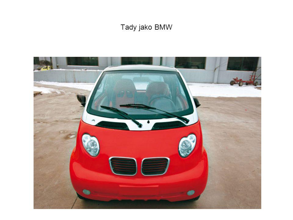 Tady jako BMW