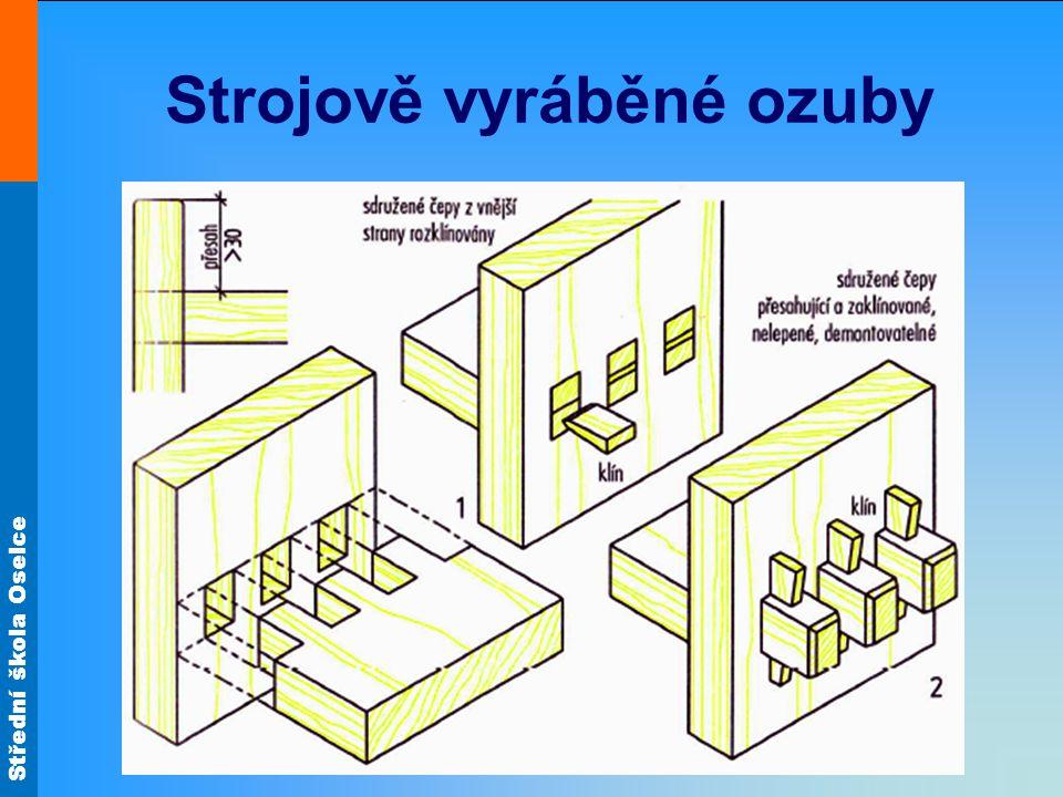 Střední škola Oselce Strojově vyráběné ozuby