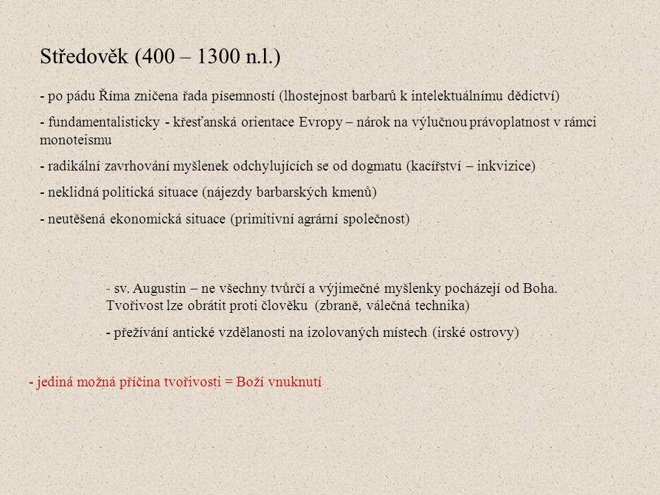 """Renesance a počátky humanismu (1400 – 1600 n.l.) - sociální pohromy v Evropě – změna myšlení – orientace na pozemský život - působení """"kacířů – reformátorů (Hus, Luther) - důraz na jednotlivce, oslabení poslušnosti vůči řádu církve - uznání lidské práce (řemesel) a intelektuální činnosti (objevení antické kultury) - základy revoluce vědecké, umělecké, filosofické, politické - vzkříšení tvůrčího úsilí, svoboda povzbuzující vědecké zkoumání idea humanismu – sami si neseme zodpovědnost za sebe"""