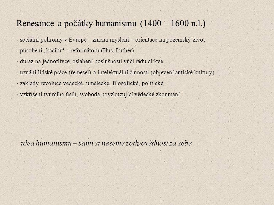 Osvícenství (1700 – 1800 n.l.) - vrchol humanismu, právo na vlastní názory, společenská a filosofická opozice vůči církvi a státní autoritě - ustavení Britské královské společnosti (první organizovaný vědecký výzkum) - bohaté objevy v přírodních vědách - William Duff – hledá vlastnosti originálního génia, zkoumá záhady tvořivé mysli - jeho teorie podobná dnešnímu bio-psycho-sociálnímu pohledu - génius musí mít 1.