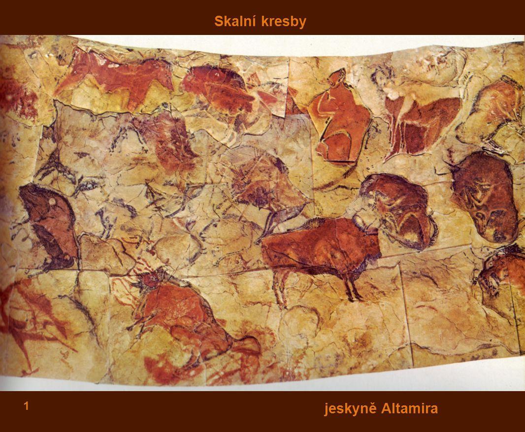 1 Skalní kresby jeskyně Altamira