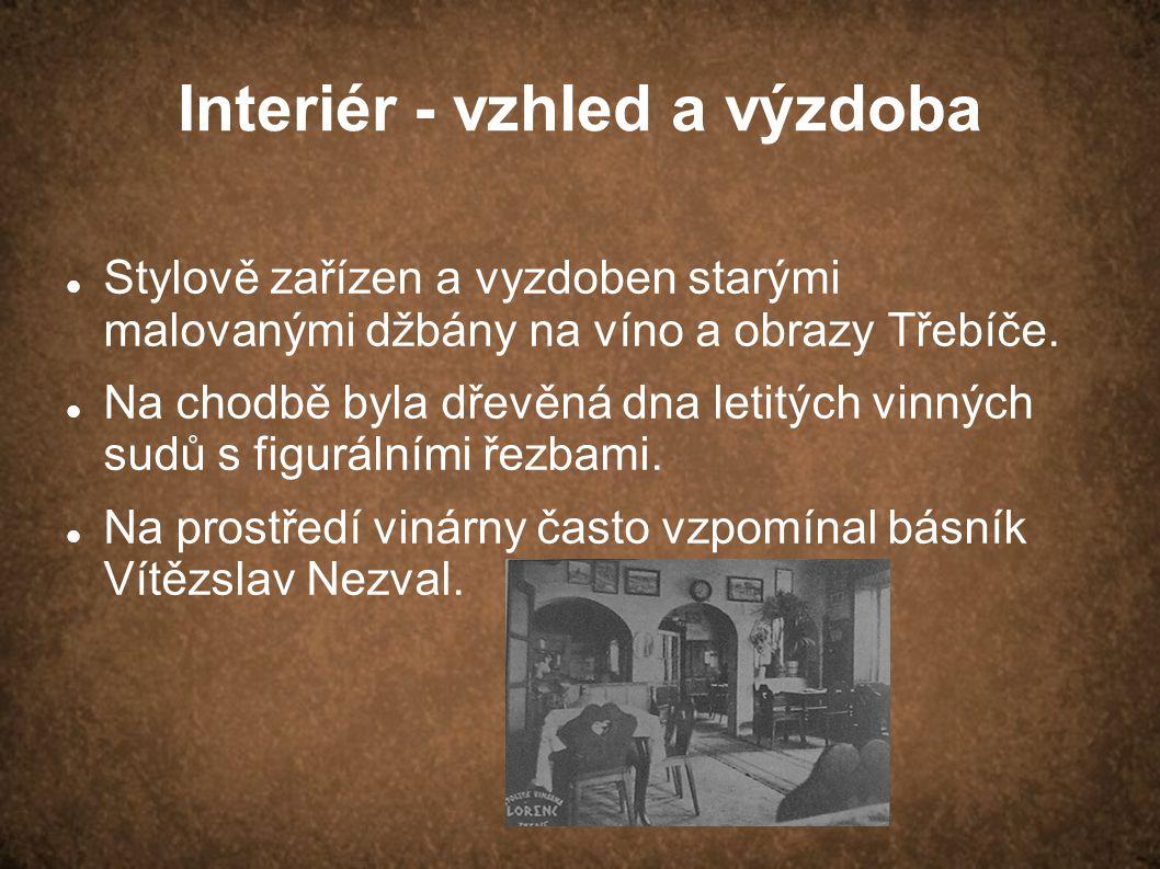 Interiér - vzhled a výzdoba Stylově zařízen a vyzdoben starými malovanými džbány na víno a obrazy Třebíče.