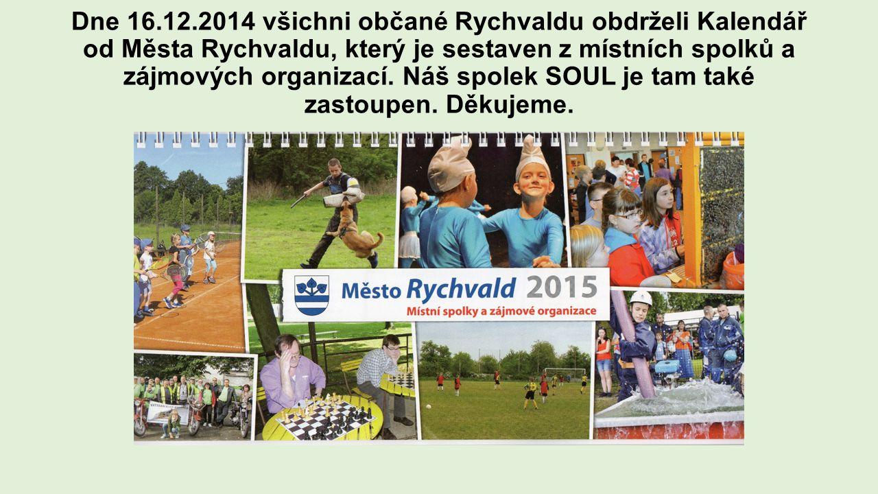 Dne 16.12.2014 všichni občané Rychvaldu obdrželi Kalendář od Města Rychvaldu, který je sestaven z místních spolků a zájmových organizací. Náš spolek S