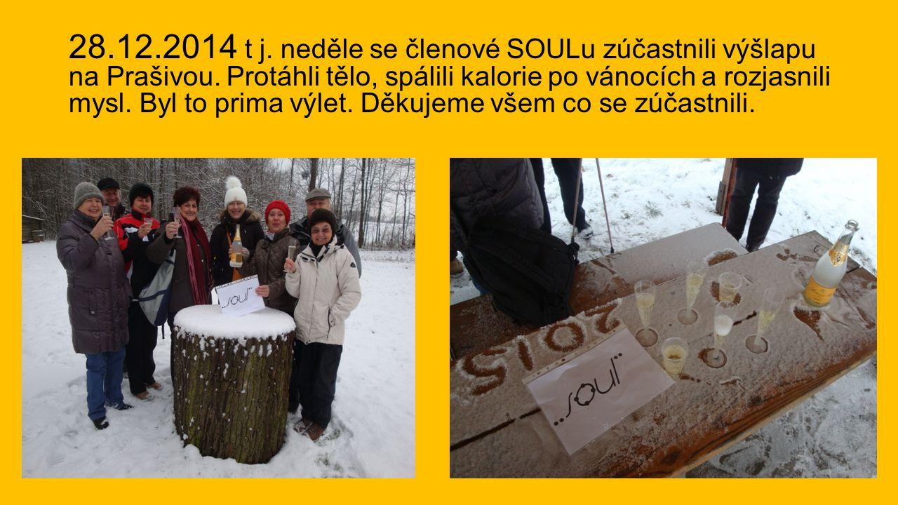 28.12.2014 t j. neděle se členové SOULu zúčastnili výšlapu na Prašivou. Protáhli tělo, spálili kalorie po vánocích a rozjasnili mysl. Byl to prima výl